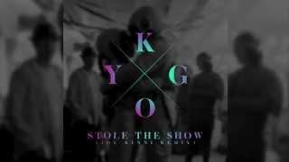 getlinkyoutube.com-Kygo - Stole The Show (Joe Kinni Remix)