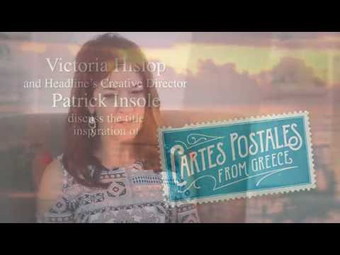 Victoria Hislop discusses the Inspiration of her new novel, Cartes Postales
