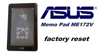 getlinkyoutube.com-ASUS Memo Pad ME172V - Password, Pattern, Screen Lock removal, Factory Data Rest