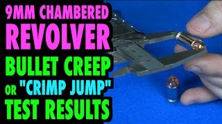 getlinkyoutube.com-9mm Revolver: Crimp Jump Testing (Bullet Creep)