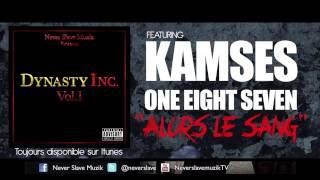 Never Slave Muzik - Alors Le Sang (ft. Kamses,One Eight Seven)