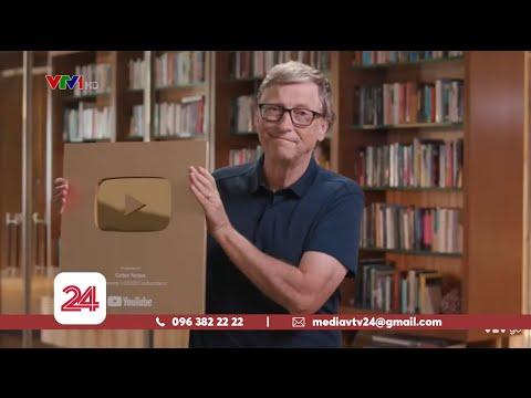 Bill Gates rinh nút vàng sau 7 năm chơi YouTube