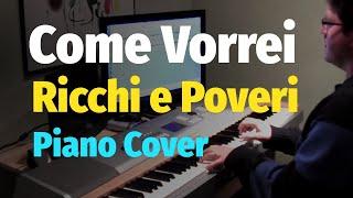 getlinkyoutube.com-Ricchi e Poveri - Come Vorrei - Piano