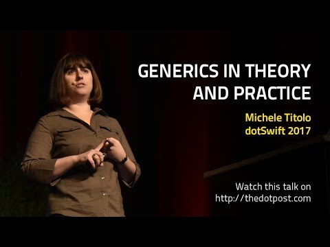Generics in Theory and Practice