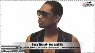 Busy Signal - You and Me