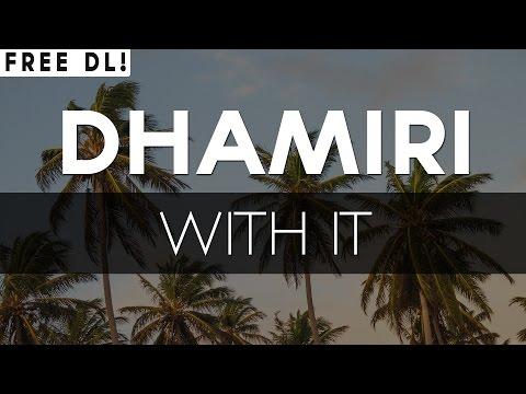 With It de Dhamiri Letra y Video