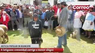 getlinkyoutube.com-A LATIGAZOS COMUNIDAD EN HUANCAYO CASTIGA A MENOR ABIGEO