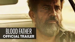 Blood Father (2016) Official Trailer