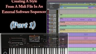 getlinkyoutube.com-Part 1-Creating Style from Midi in a DAW (Korg Arranger Keyboards)