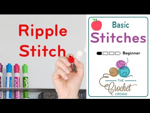 How to Crochet the Ripple Stitch: Lesson 15