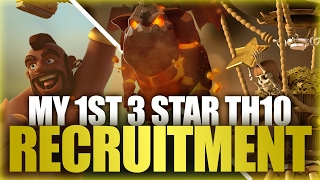 getlinkyoutube.com-My First Time 3 Starring TH10 | Recruiting TH10, TH11 War Specialist | Clash Of Clans