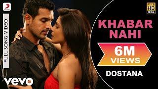 Dostana - Khabar Nahi Video | Priyanka Chopra, Abhishek, John width=