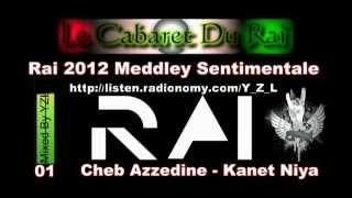 getlinkyoutube.com-Rai 2012 Meddley Sentimentale 1 Mixed By Y_Z_L [ Non Stop Music ]