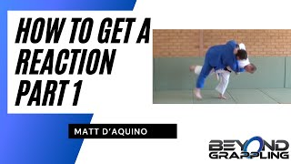 Judo Basics - Getting a reaction Part 1