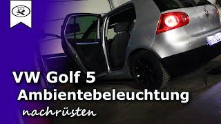 getlinkyoutube.com-VW Golf 5 Ambientebeleuchtung Nachrüsten  | Retrofitting ambiance lighting   |  Tutorial  | HD