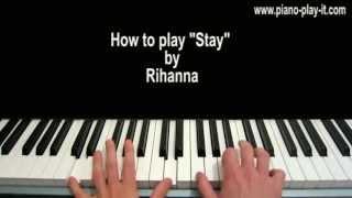 Stay Rihanna Piano Tutorial