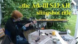 getlinkyoutube.com-Slingshot rifle: The Ark-III S.I.F.A.H