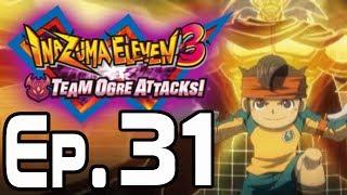 getlinkyoutube.com-Inazuma Eleven 3 Team Ogre Attacks Walkthrough Episode 31 - vs Team Ogre Redux