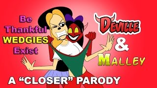 """""""Be Thankful Wedgies Exist"""" A Chainsmokers """"Closer"""" Parody with Malley and Deville[MusicalCromartie]"""