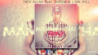 Khal'lil Gosse- Inch'allah feat BlackMasôva [Shadow & Lion Hill ] (Official Audio)