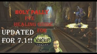 getlinkyoutube.com-Wow-Legion-Holy Pally Healing Guide Post 7.1