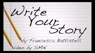 getlinkyoutube.com-Write Your Story by Francesca Battistelli Lyrics