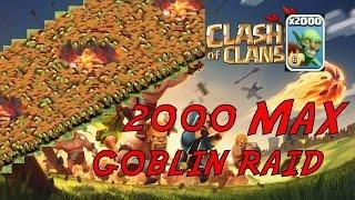 getlinkyoutube.com-Clash Of Clans - 2000 MAX GOBLIN RAID ON MAX TH10! EPIC 3 STAR