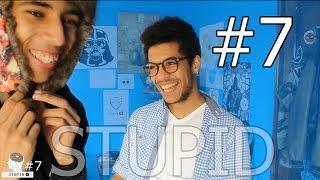 Fouad BEN - STUPID#7