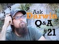 Ask Darwin Q&A #21 Answers