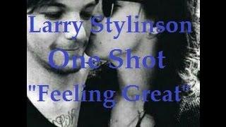 """getlinkyoutube.com-Larry Stylinson One Shot """"Feeling Great"""""""