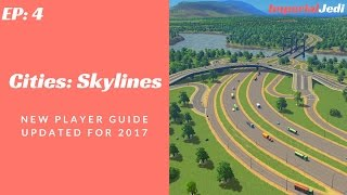 getlinkyoutube.com-Cities: Skylines - New Player Guide // Updated for 2017 - NO MODS [EP4]