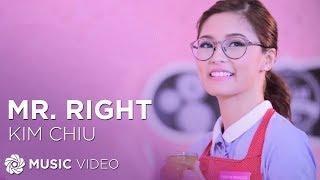 getlinkyoutube.com-KIM CHIU - Mr. Right   (Official Music Video)