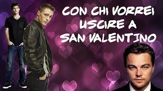 getlinkyoutube.com-TOP 10: Con chi vorrei uscire a San Valentino