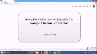 getlinkyoutube.com-Hướng Dẫn Cách Cài / Tích Hợp IDM Cho Chrome Và Firefox