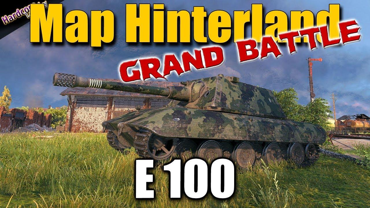WOT  E 100  Map Hinterland  Grand Battle
