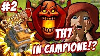 getlinkyoutube.com-TH 7 IN CAMPIONE?! COME SCALARE!! - Clash of Clans ITA #2