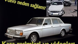 Volvo neden sağlam ? Test video & Kaza resimleri - Volvo accident