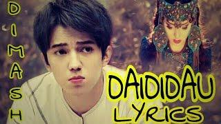 Dimash [MV] Daididau + Lyrics