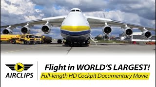 getlinkyoutube.com-Antonov 225 Mriya ULTIMATE MOVIE about flying world's largest airplane [AirClips full flight series]