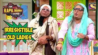 Gulati & Kapil, The Irresistible Old Ladies - The Kapil Sharma Show
