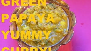 getlinkyoutube.com-GREEN PAPAYA CURRY HEALTHY AND YUMMY!