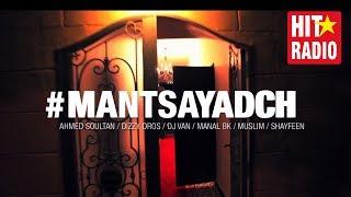 getlinkyoutube.com-Ahmed Soultan, Dizzy Dros, DJ Van, Manal BK, Muslim & Shayfeen - Mantsayadch (clip officiel)