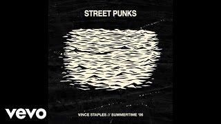 getlinkyoutube.com-Vince Staples - Street Punks (Audio)