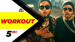 getlinkyoutube.com-Workout | JSL feat.Ikka | Latest Punjabi Songs 2015