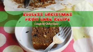 getlinkyoutube.com-How to Make Easy Eggless Christmas Fruit Cake | Magic of Indian Rasoi