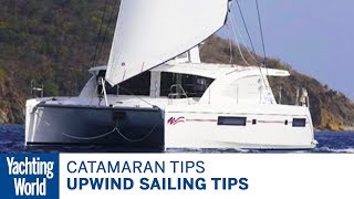 getlinkyoutube.com-Catamaran sailing techniques Part 4 - Upwind sailing tips