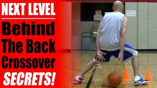 getlinkyoutube.com-Basketball Moves - NEXT LEVEL Behind the Back Crossover Secrets - How to Break Ankles | Snake
