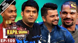 The Kapil Sharma Show - दी कपिल शर्मा शो-Ep-109-Raina,Shikhar & Hardik In Kapil's Show-27th May 2017