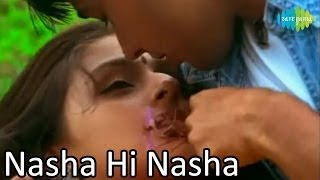 Nasha Hi Nasha Hai | Bollywood Romantic Video Song | Sukhwinder Singh