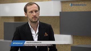 Fachowcy.pl Ventures SA, Piotr Surmacki - Prezes Zarządu, #185 ZE SPÓŁEK